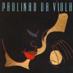 O samba inebriado de Paulinho